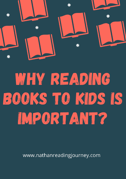 Why reading books to kids is important?