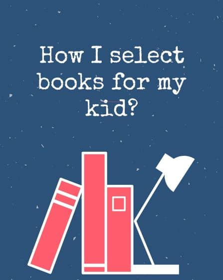 How I choose Books for my kid?