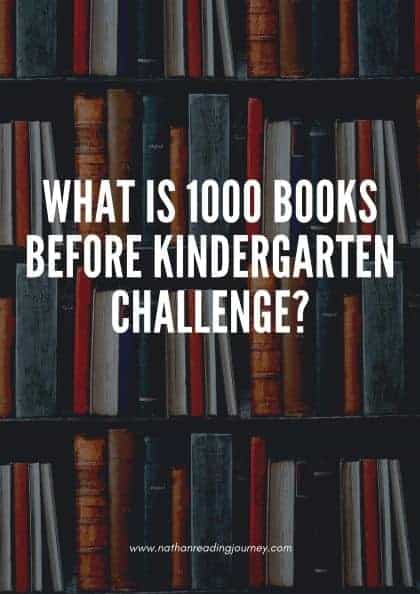 What is 1000 Books Before Kindergarten Challenge?