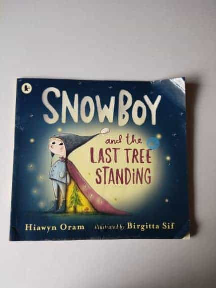 Review: Snow Boy And The Last Tree Standing By Hiawyn Oram