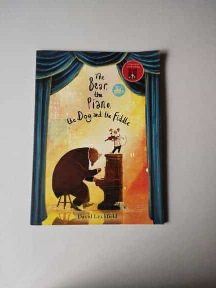 The Bear, The Piano, The Dog and The Fiddle By David Litchfield