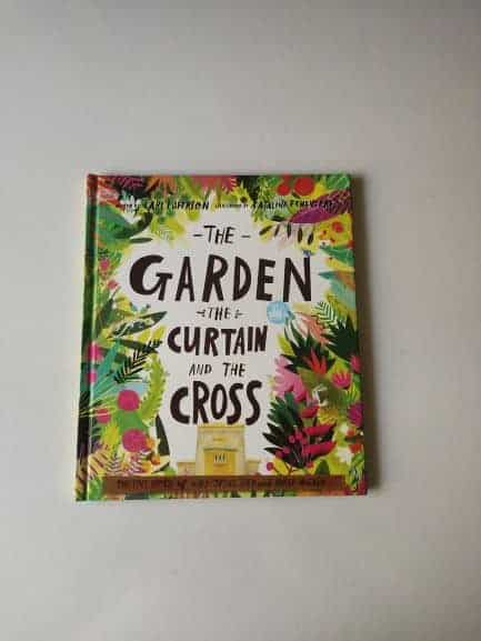 REVIEW: The Garden The Curtain and The Cross By Carl Laferton