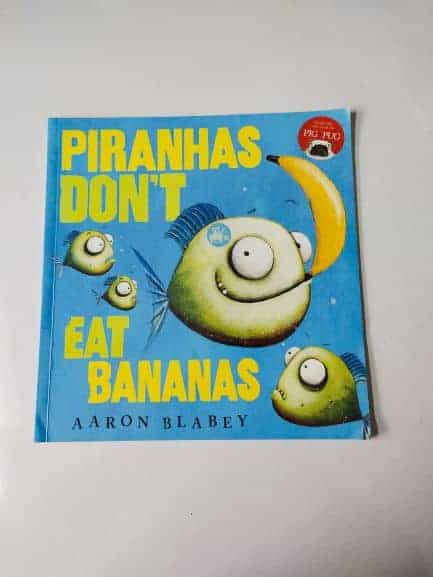 REVIEW: Piranha's Don't Eat Bananas By Aaron Blabey
